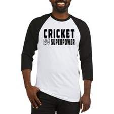 Cricket Is My Superpower Baseball Jersey