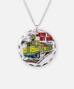 Watch The Hot Rod Please Necklace