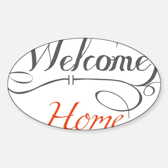 Welcome Home Sticker (Oval)
