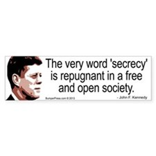 JFK Secrecy Quote Bumper Bumper Sticker