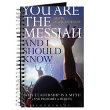 You Are The Messiah Journal