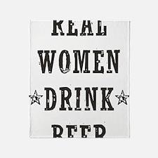 Real Women Drink Beer Throw Blanket