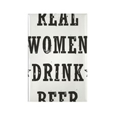 Real Women Drink Beer Rectangle Magnet
