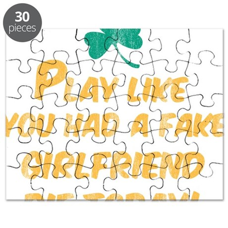 Play Like You Had a Fake Girlfriend Die Tod Puzzle