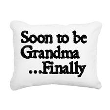Soon to be Grandma. ..Fi Rectangular Canvas Pillow