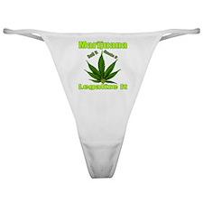 Marijuana Roll It Smoke It Legalized Classic Thong