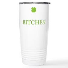 Drink Up Bitches Travel Mug