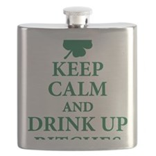 Keep Calm and Drink Up Bitches Flask