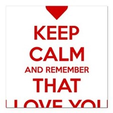"Keep Calm and Remember t Square Car Magnet 3"" x 3"""