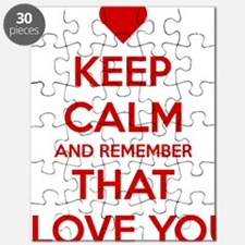 Keep Calm and Remember that I love you Puzzle