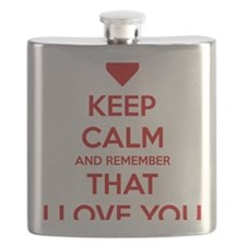 Keep Calm and Remember that I love you Flask