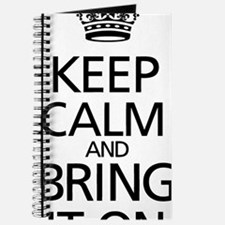 KEEP CALM AND BRING IT ON Journal