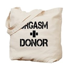 Orgasm Donor Tote Bag