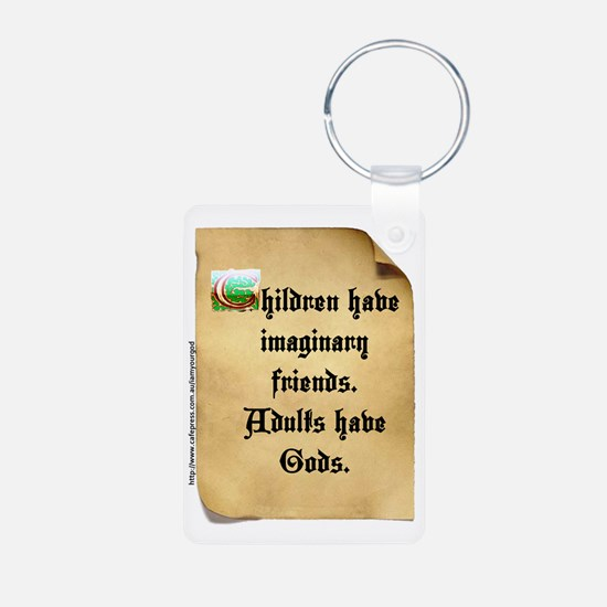 God and Imaginary friends Keychains