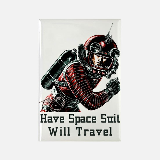 Have Space Suit - Will Travel vin Rectangle Magnet