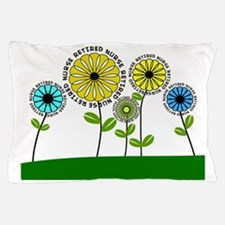 Retired nurse pillow 3  2013 Pillow Case