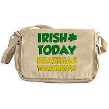 Irish Today Brazilian Tomorrow Messenger Bag