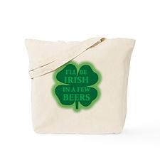 Irish Drinking Humor Tote Bag