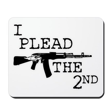 I plead the 2nd. Mousepad
