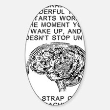 Skydiving Brain Stops Working Funny Sticker (Oval)