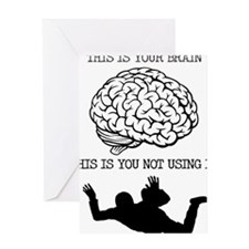 Your Brain Skydiving Funny T-Shirt Greeting Card