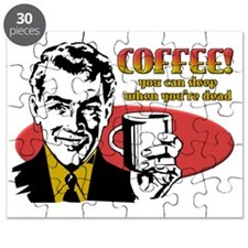 Sleep When You're Dead Funny Coffee T-Shirt Puzzle
