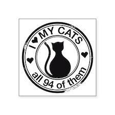 """94 cats Square Sticker 3"""" x 3"""""""