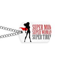 Super Mom Dog Tags