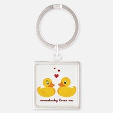 Someducky Loves Me Square Keychain