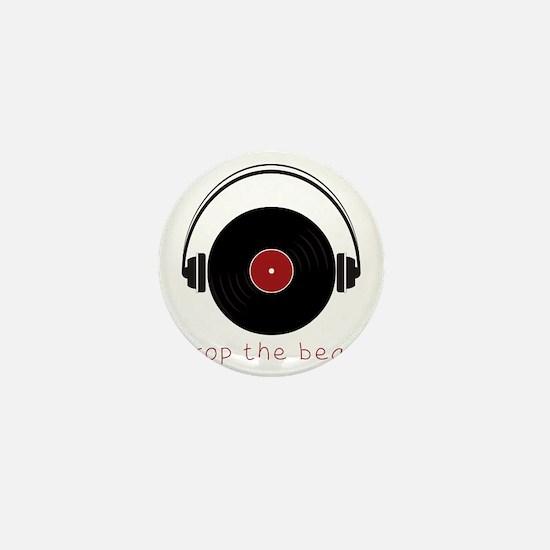 Drop The Beat Mini Button