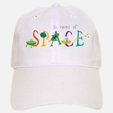 In Need Of Space Baseball Baseball Cap