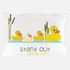Stand Out Pillow Case