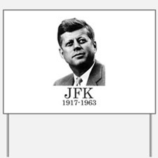 JFK 1917-1963 Yard Sign