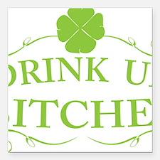"Saint Patricks Day Drink Square Car Magnet 3"" x 3"""
