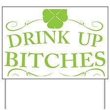 Saint Patricks Day Drinking Yard Sign