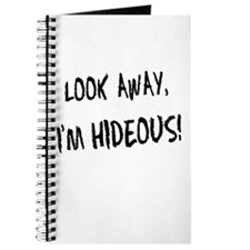 Funny Look Away I'm Hideous Journal