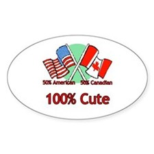 Canadian American 100% Cute Oval Decal