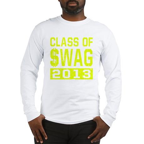 Class Of $WAG 2013 Long Sleeve T-Shirt