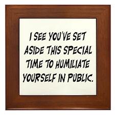 HUMILIATE YOURSELF Framed Tile