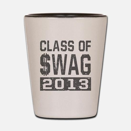 Class Of $WAG 2013 Shot Glass