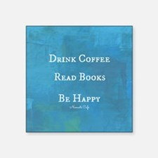 "Drink Coffee, Read Books, B Square Sticker 3"" x 3"""
