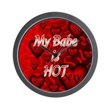 my babe is hot shirt front Wall Clock