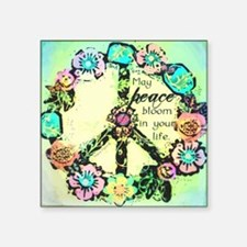 """May Peace Bloom Square Sticker 3"""" x 3"""""""
