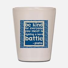Be Kind - Inspirational Shot Glass
