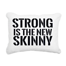 Strong is the new Skinny Rectangular Canvas Pillow