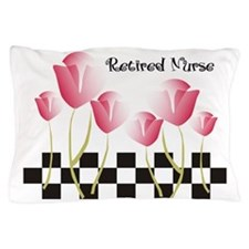 Retired Nurse A Pillow Case