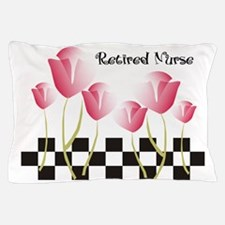 Retired Nurse A Pillow Case