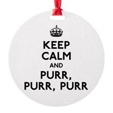 Keep Calm and Purr Ornament