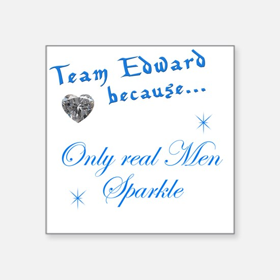 "Team Edward Square Sticker 3"" x 3"""