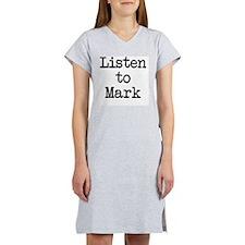 Listen to Mark Women's Nightshirt